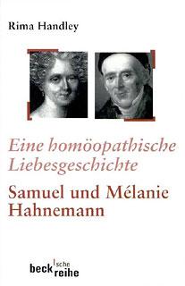 Eine homöopathische Liebesgeschichte/Rima Handley