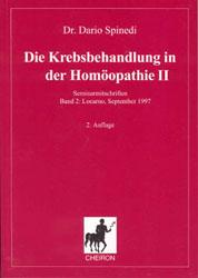 Die Krebsbehandlung in der Homöopathie 2, Dario Spinedi