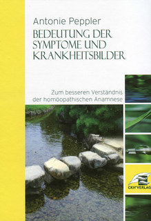 Bedeutung der Symptome und Krankheitsbilder/Antonie Peppler