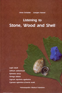 Listening to Stone, Wood and Shell/Anne Schadde / Jürgen Hansel