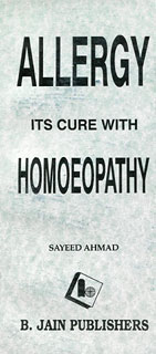 Allergy and its Cure/Sayeed Ahmad