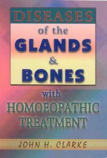 Diseases of the Glands & Bones, John Henry Clarke