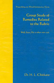 Group study of remedies related to the rubric/H. L. Chitkara