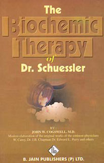 The Biochemic Therapy of Dr. Schuessler/John W. Cogswell