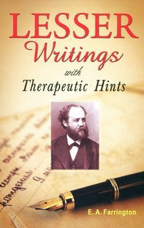 Lesser Writings with Therapeutic Hints/Ernest Albert Farrington