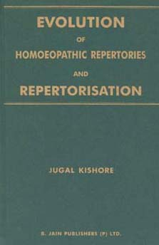 Evolution of homoeopathic repertories/Jugal Kishore