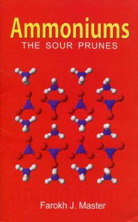 Ammoniums the Sour Prunes, Farokh J. Master