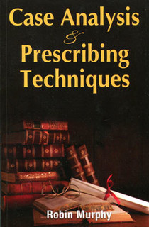 Case Analysis and Prescribing Techniques/Robin Murphy