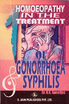 Homeopathy in the treatment of Gonorrhoea and Syphilis/N. K. Banerjee