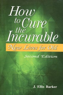How to cure the incurable/J. Ellis Barker
