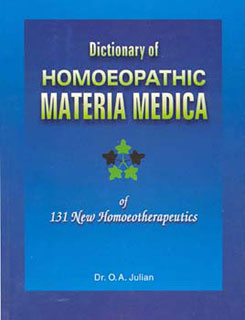 Dictionary of Homoeopathic Materia Medica/Othon-André Julian