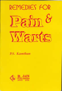 Remedies for Pain & Warts/P.S. Kamthan