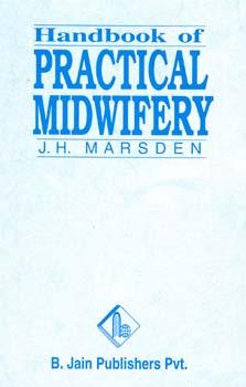 Handbook of Midwifery/J.H. Marsden
