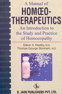 A Manual of Homoeotherapeutics/Edwin A. Neatby