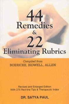 44 Remedies and  22 Eliminating Rubrics/Satya Paul