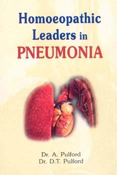 Homoeopathic Leaders in Pneumonia/Alfred Pulford