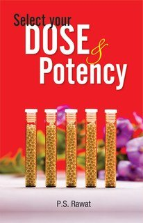 Select your Dose and Potency/P.S. Rawat