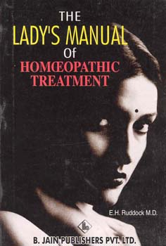 The Lady's Manual of Homoeopathic Treatment/Edwd. Harris Ruddock