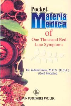 Pocket Materia Medica of One Thousand Red Line Symptoms/Yadubir Sinha