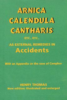 Arnica, Calendula, Cantharis/Henry Thomas