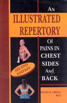 Illustrated Repertory of Pains in Chest Sides and Back/Rollin R. Gregg
