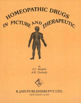 Homeopathic Drugs in Picture and Therapeutic/J.N. Singhal / A. N. Chatterji