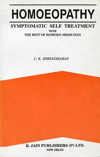 Homoeopathy Symptomatic Self Treatment/C.K. Shreedharan