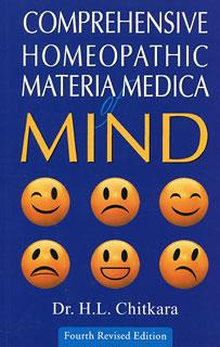 Comprehensive Homeopathic Materia Medica of Mind/H. L. Chitkara