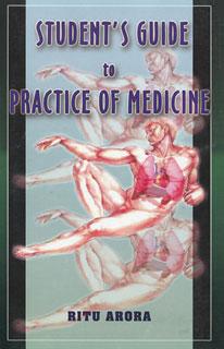Student's Guide to Practice of Medicine/Ritu Arora