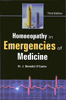 Homoeopathy in Emergencies of Medicine/J. Benedict D'Castro