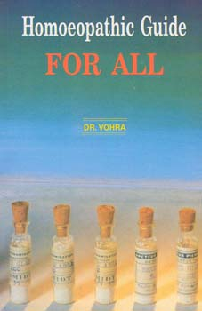 Homoeopathic Guide for all/D.S. Vohra
