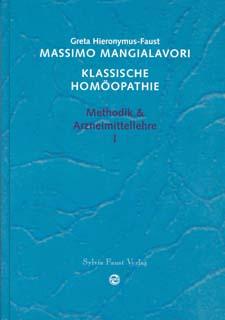 Klassische Homöopathie Band 1, Massimo Mangialavori