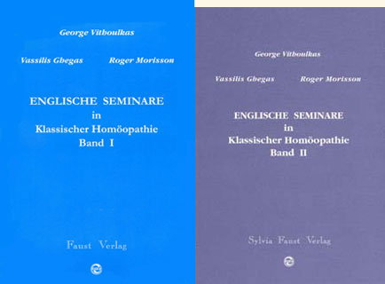 Englische Seminare Band 1+2, George Vithoulkas / Vassilis Ghegas / Roger Morrison