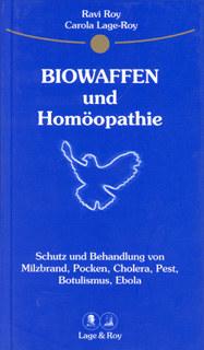 Biowaffen und Homöopathie/Ravi Roy / Carola Lage-Roy
