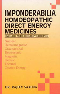 Imponderabilia Homoeopathic Direct Energy Medicines/Rajeev Saxena