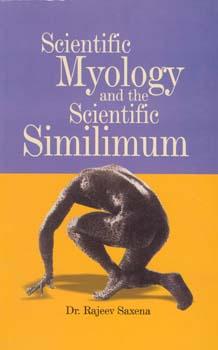 Scientific Myology and the Scientific Similimum/Rajeev Saxena