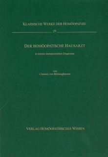 Der homöopathische Hausarzt in kurzen therapeutischen Diagnosen/Clemens von Bönninghausen