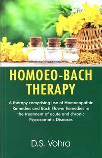 Homoeo-Bach Therapy/D.S. Vohra