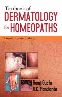 Textbook of Dermatology for Homoeopaths/Ramji Gupta / R.K. Manchanda