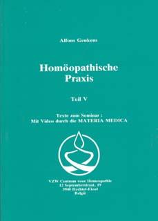 Band 5 - Homöopathische Praxis/Alfons Geukens
