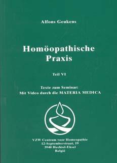 Band 6 - Homöopathische Praxis/Alfons Geukens