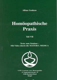 Band 7 - Homöopathische Praxis/Alfons Geukens