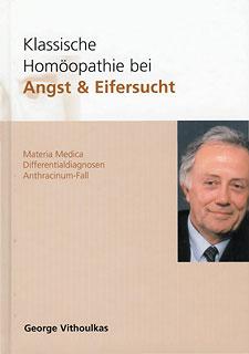 Klassische Homöopathie bei Angst & Eifersucht, George Vithoulkas