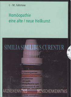 Homöopathie eine alte / neue Heilkunst/Ilse-Maria Fahrnow