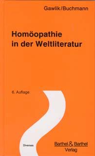 Homöopathie in der Weltliteratur, Willibald Gawlik / Werner Buchmann