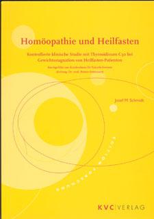 Homöopathie und Heilfasten/Josef M. Schmidt