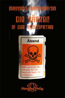 Die Säuren in der Homöopathie, Massimo Mangialavori