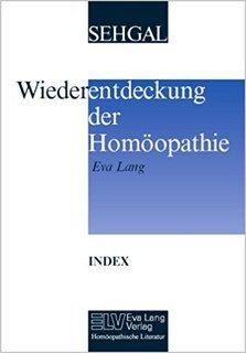 Index zur Wiederentdeckung der Homöopathie/Eva Lang