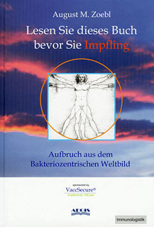Lesen Sie dieses Buch bevor Sie Impfling, August Zoebl
