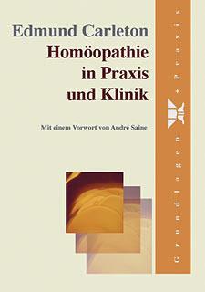 Homöopathie in Praxis und Klinik - Restposten/Edmund Carleton